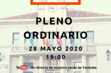 Convocatoria de pleno ordinario: 28 de mayo de 2020