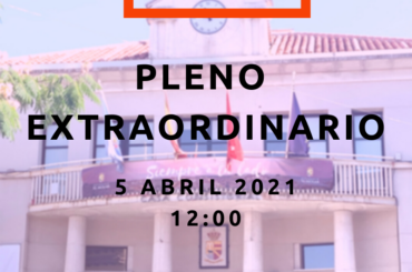 Convocatoria de Pleno Extraordinario: 5 de abril a las 12:00