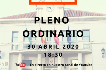 Convocatoria de Pleno Ordinario: 30 de abril de 2020 a las 18:30