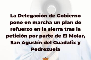 La Delegación de Gobierno de la Comunidad de Madrid pone en marcha un plan de refuerzo en la sierra tras la petición por parte de El Molar, San Agustín del Guadalix y Pedrezuela