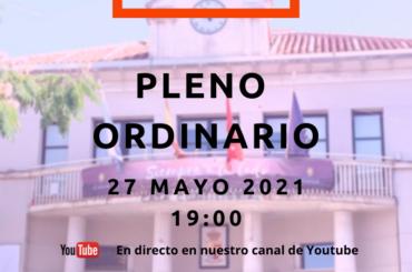 Convocatoria de pleno ordinario: 27 de mayo de 2021 a las 19:00